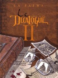 Frank Giroud et Giulio De Vita - Le Décalogue Tome 2 : La fatwa.