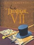 Frank Giroud et Paul Gillon - Le Décalogue Tome 7 : Les conjurés.