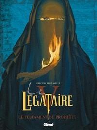 Frank Giroud et Joseph Béhé - Le Légataire Tome 5 : Le testament du prophète.