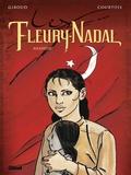Frank Giroud et Didier Courtois - Les Fleury-Nadal Tome 4 : Anahide.