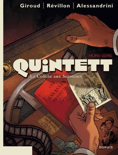 Frank Giroud et Luc Révillon - Quintett Hors-Série : La Colline aux Serments.