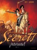 Frank Giroud et Javi Rey - Secrets  : Adelante ! - Tome 1.