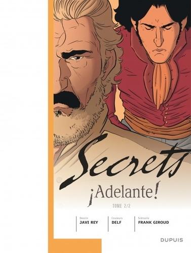 Secrets  Adelante !. Tome 2