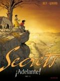 Frank Giroud et Javi Rey - Secrets  : Adelante ! - Tome 2.