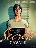 Frank Giroud et Florent Germaine - Secrets  : Cavale - Tome 2.