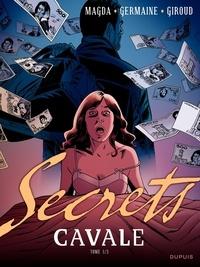 Frank Giroud et Florent Germaine - Secrets  : Cavale - Tome 1.