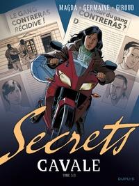 Frank Giroud et Florent Germaine - Secrets  : Cavale - Tome 3.