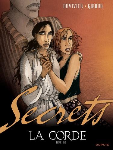 Secrets La corde. Tome 2 - Frank Giroud,Marianne Duvivier