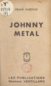 Frank Harding - Johnny Metal.