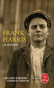 Frank Harris - La bombe.