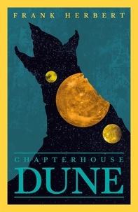 Frank Herbert - Chapter House Dune.