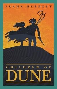 Frank Herbert - Children of Dune.