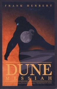 Frank Herbert - Dune Messiah.