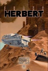 Frank Herbert - Frank herbert nouvelles 2 1964-1979.