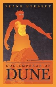 Frank Herbert - God Emperor of Dune.