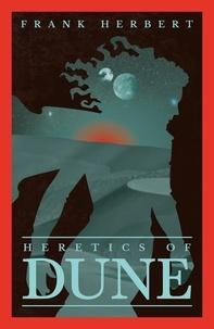 Frank Herbert - Heretics of Dune.