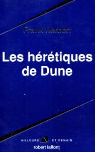 Frank Herbert - Le cycle de Dune  : Les Hérétiques de dune.