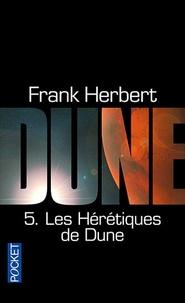 Frank Herbert - Le cycle de Dune Tome 5 : Les hérétiques de dune.