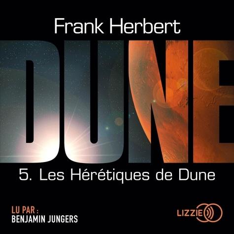 Le cycle de Dune Tome 5 Les Hérétiques de Dune