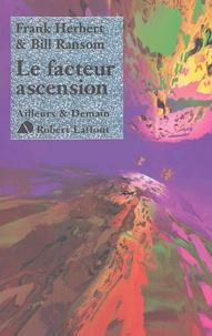 Frank Herbert et Bill Ransom - Le Cycle du Programme Conscience Tome 4 : Le facteur ascension.
