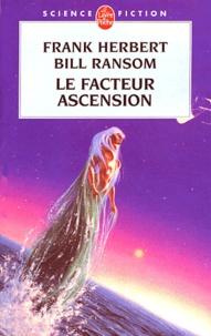 Frank Herbert et Bill Ransom - Le facteur ascension.