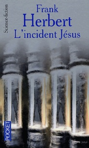 Frank Herbert et Bill Ransom - Le programme conscience Tome 2 : L'incident Jésus.