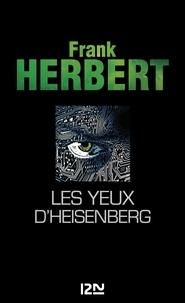 Frank Herbert - Les yeux d'Heisenberg.