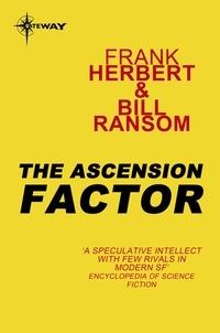 Frank Herbert et Bill Ransom - The Ascension Factor - Pandora Sequence Book 4.