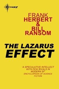 Frank Herbert et Bill Ransom - The Lazarus Effect - Pandora Sequence Book 3.