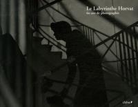 Frank Horvat - Le Labyrinthe Horvat - 60 ans de photographie.
