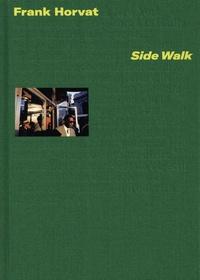 Frank Horvat - Side Walk.