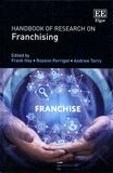 Frank Hoy et Rozenn Perrigot - Handbook of Research on Franchising.