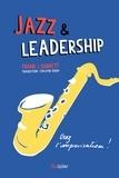 Frank J. Barrett - Jazz & leadership - Osez l'improvisation !.