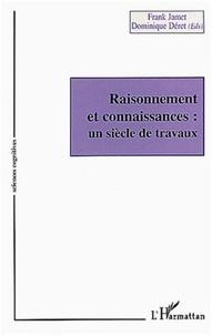 Frank Jamet et Dominique Déret - Raisonnement et connaissances : un siècle de travaux.