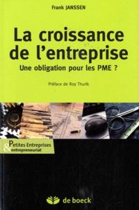 Frank Janssen - La croissance de l'entreprise - Une obligation pour les PME ?.