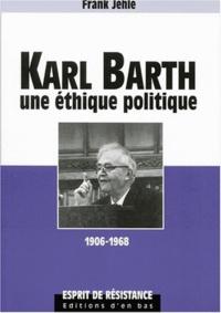 Karl Barth. Une éthique politique, 1906-1968.pdf