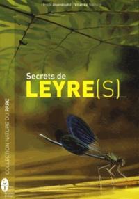 Frank Jouandoudet et Nathalie Villarreal - Secrets de Leyre(s).
