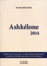 Frank Khalifa - Ashkélone 2014.