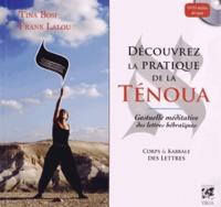 Frank Lalou et Tina Bosi - Découvrez la pratique de la ténoua, gestuelle méditative des lettres hébraïques - Corps et kabbale des lettres. 1 DVD