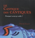 Frank Lalou - Le cantique des cantiques - Pourquoi serais-je voilée ?.