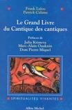 Frank Lalou et Patrick Calame - Le Grand Livre du Cantique des cantiques.