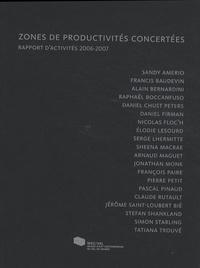Frank Lamy - Zones de productivités concertées - Rapport d'activités 2006-2007.