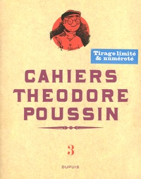 Frank Le Gall - Cahiers Théodore Poussin Tome 3 : .