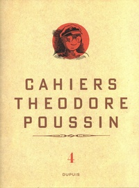 Goodtastepolice.fr Cahiers Théodore Poussin Tome 4 Image