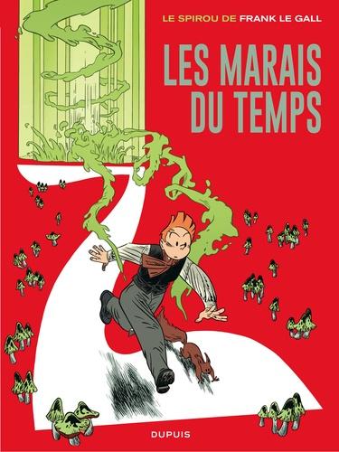 Frank Le Gall - Le Spirou de... Tome 2 : Les marais du temps.