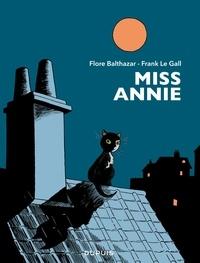 Frank Le Gall et Flore Balthazar - Miss Annie - Tirages de tête en noir et blanc, numérotés et signés de 1 à 999.