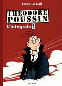 Frank Le Gall - Théodore Poussin - L'intégrale Tome 1 : Tome 1, Capitaine Steene ; Tome 2, Le mangeur d'archipels ; Tome 3, Marie Vérité ; Tome 4, Secrets.
