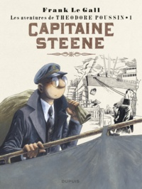 Frank Le Gall - Théodore Poussin Tome 1 : Capitaine Steene.