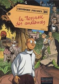 Frank Le Gall - Théodore Poussin Tome 10 : La terrasse des audiences - Volume 2.