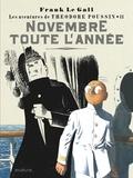 Frank Le Gall - Théodore Poussin Tome 11 : Novembre toute l'année.